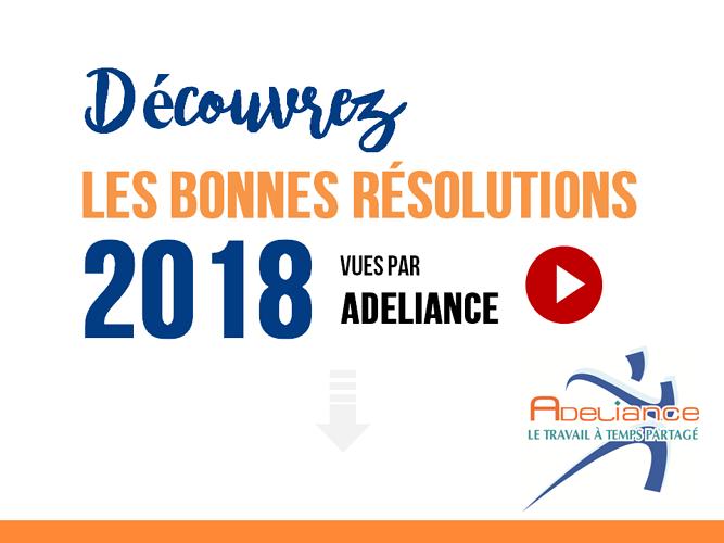 LES BONNES RÉSOLUTIONS 2018 VUES PAR ADELIANCE 0